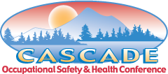 Cascade Occupational Safety & Health Conference