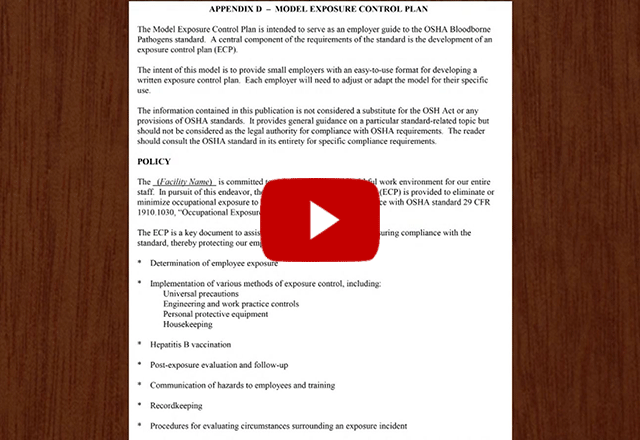 Click to play the video for Bloodborne Pathogens - Overview of the Exposure Control Plan
