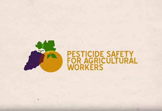 Click to play the video for Pesticide Safety for Agricultural Workers