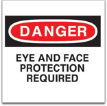 Danger Eye and Face Protection Required signage